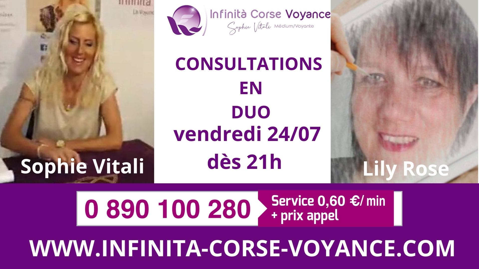 Consultation duo Sophie Vitali & Lily Rose / Infinità Corse Voyance