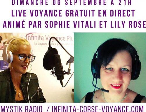 Live voyance gratuit sur Mystik Radio animé par Sophie Vitali & Lily Rose de Infinità Corse Voyance