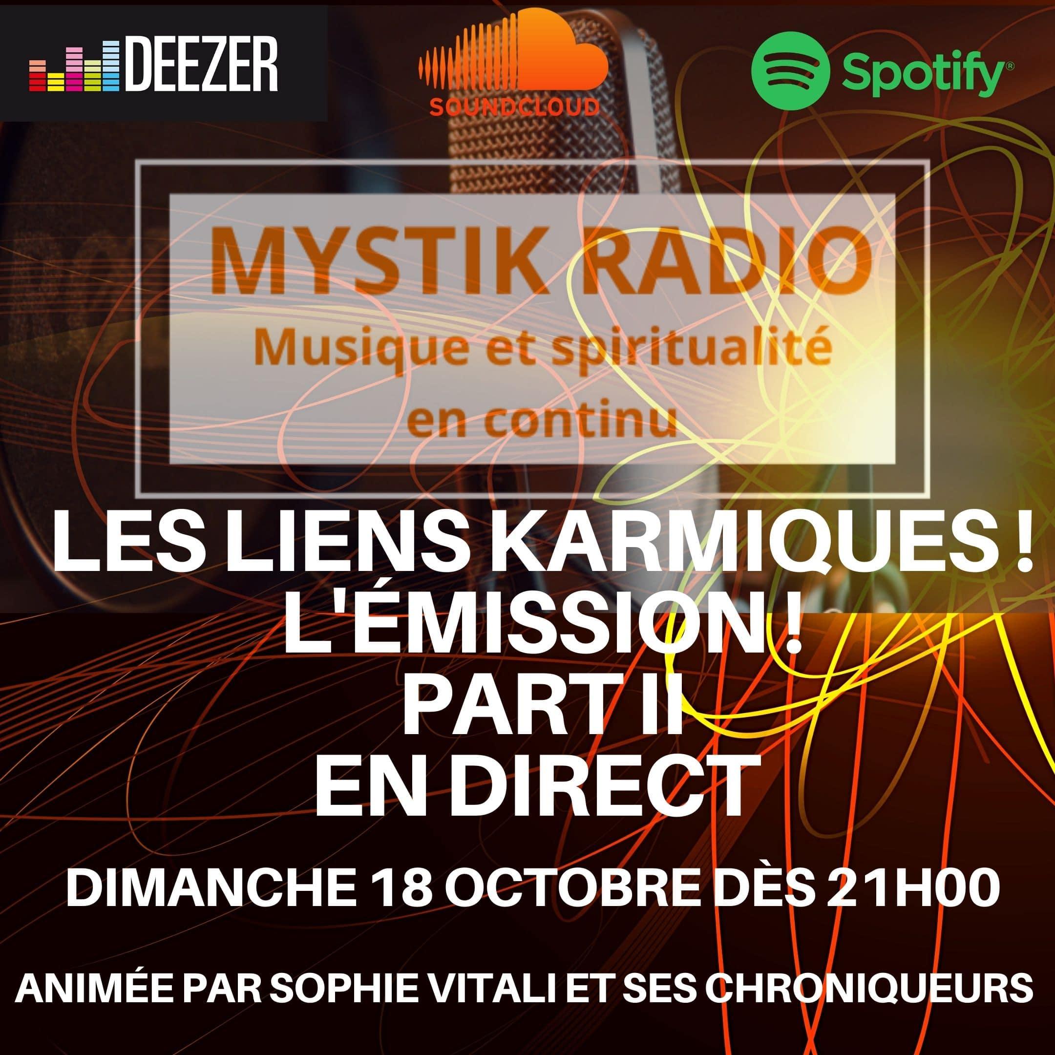 Les liens karmiques! L'émission partie 2/ Mystik Radio