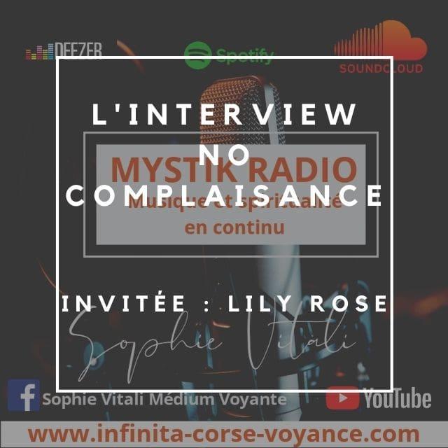 L'interview No complaisance/ Lily Rose / Sophie Vitali / Mystik Radio