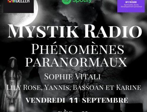 Les phénomènes paranormaux, l'émission ! animée par Sophie Vitali sur Mystik Radio