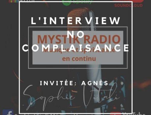 Interview No complaisance ! Invitée : Agnès médium et voyante sur Infinità Corse Voyance