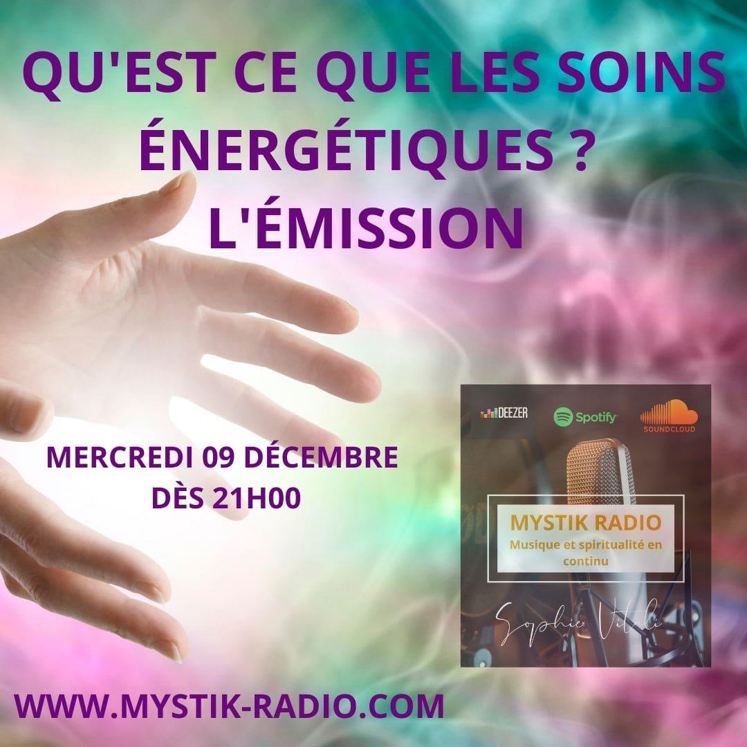 Qu'est-ce que les soins énergétiques ? / Mystik Radio
