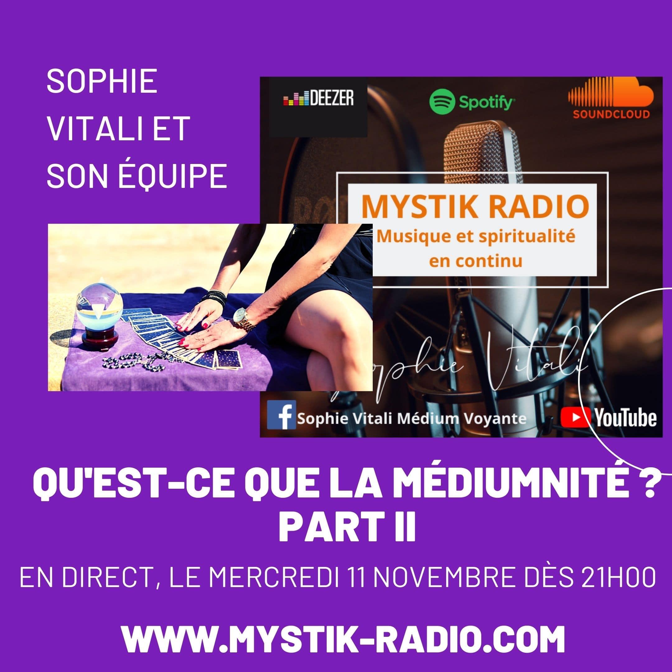 Qu'est ce que la médiumnité ? Part II / Mystik Radio