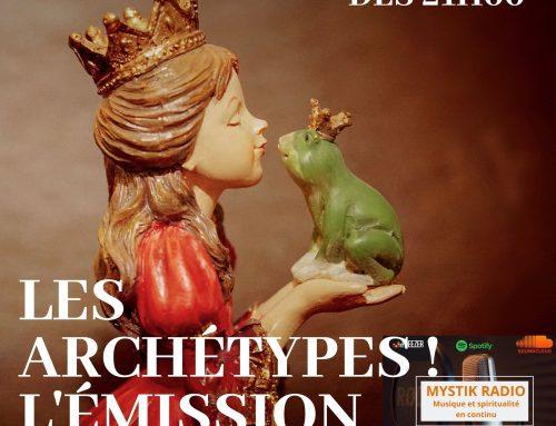 Les archétypes ! L'émission ! En direct sur Mystik Radio 25/11/2020