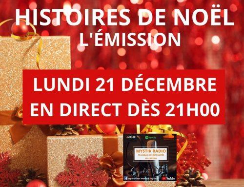 Les plus belles histoires de Noël ! L'émission ! En direct sur Mystik Radio 21/12/2020