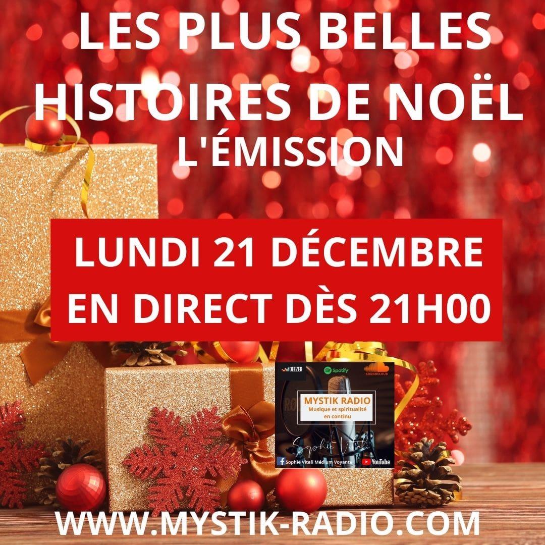les plus belles histoires de Noël ! l'émission ! / Mystik radio