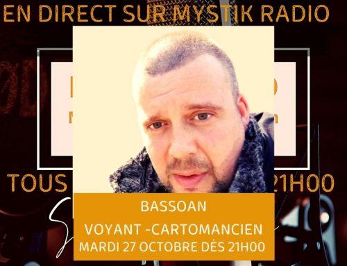 Live voyance gratuit avec Bassoan en direct sur Mystik Radio 27/10/2020