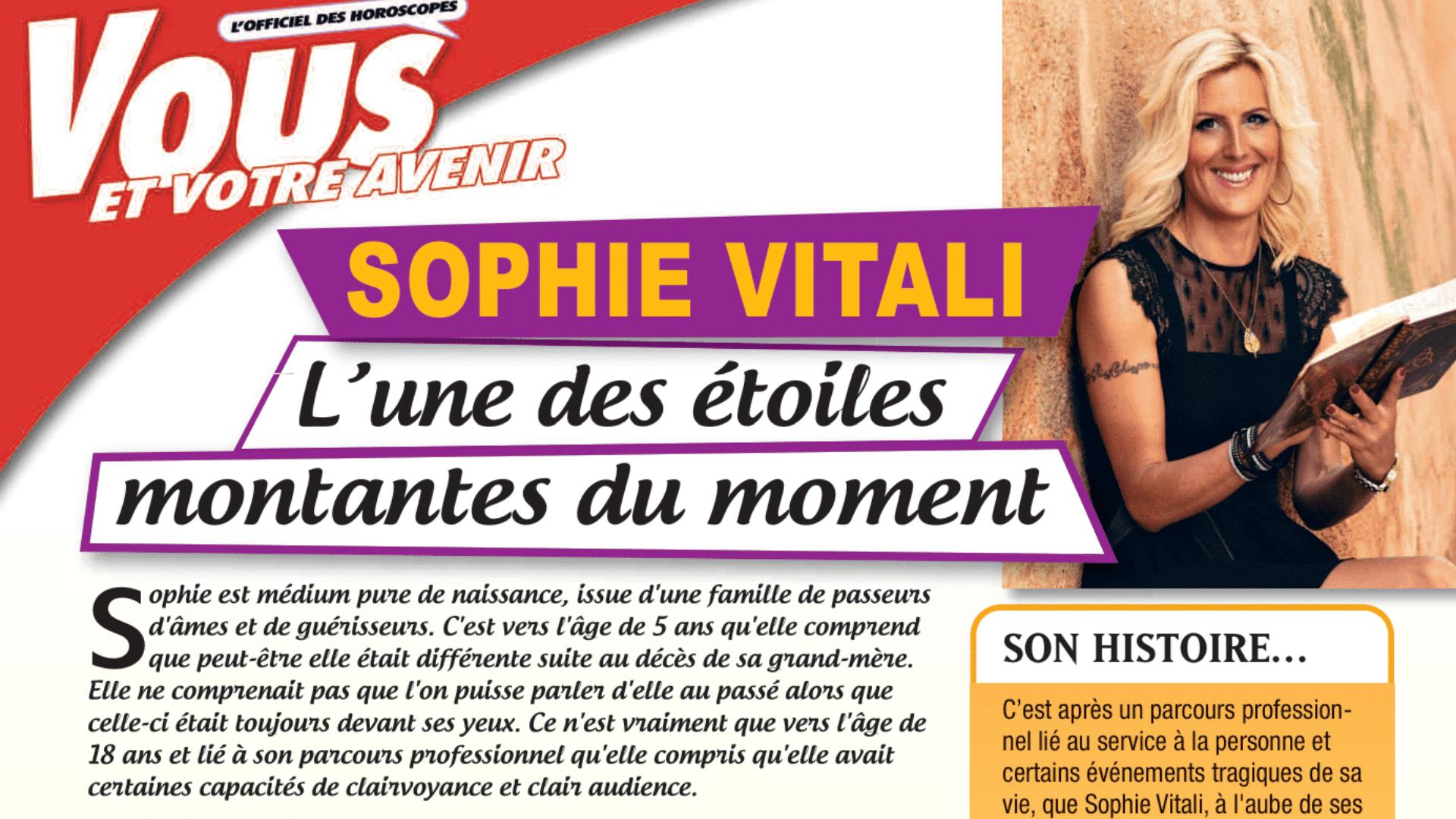 Sophie Vitali étoile montante / Vous et votre avenir