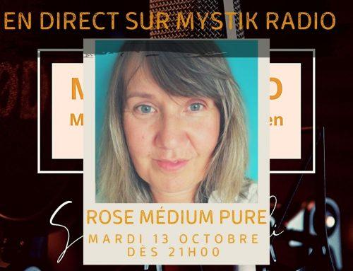 Live voyance gratuit sur Mystik Radio avec Rose Médium pure 13/10/2020