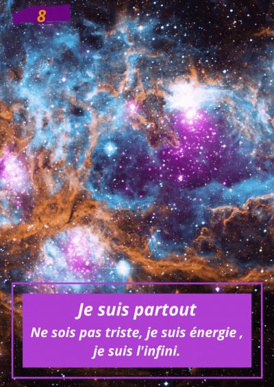 Oracle Le messager spirituel : Carte N°8 : Je suis partout