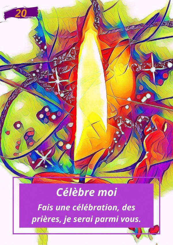 Oracle le messager spirituel : Carte N°20 : Célèbre moi !