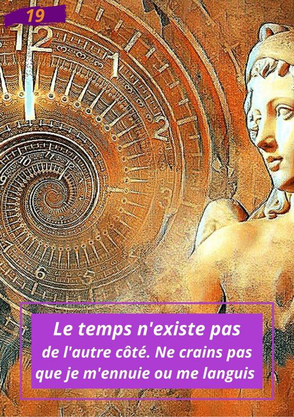 Oracle : Le messager spirituel : Carte N°19 : Le temps n'existe pas