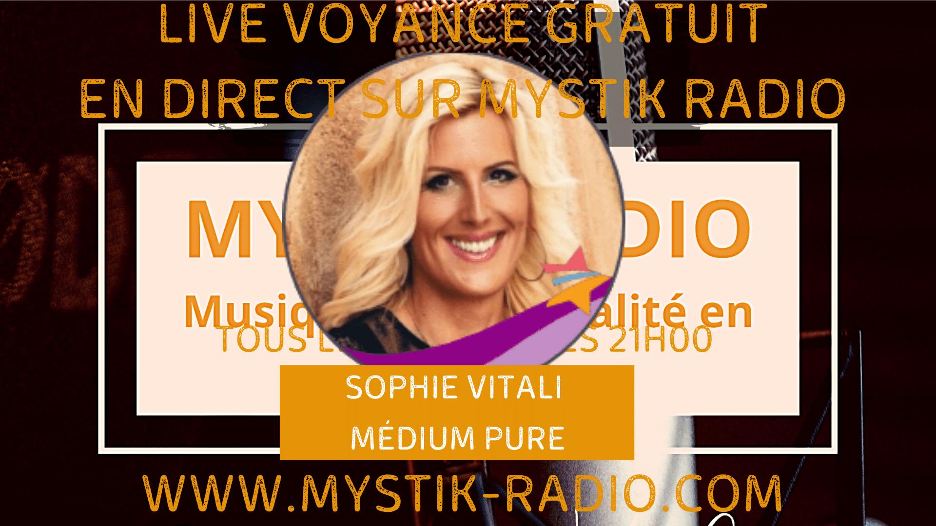Sophie vitali en live voyance gratuite le mardi 01 décembre dès 21 H 00 sur Mystik Radio