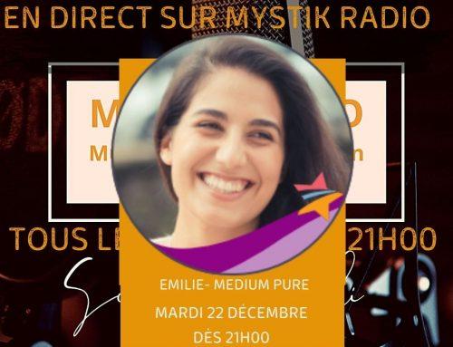 Live voyance gratuit avec Emilie médium spirit sur Mystik Radio  22.12.2020