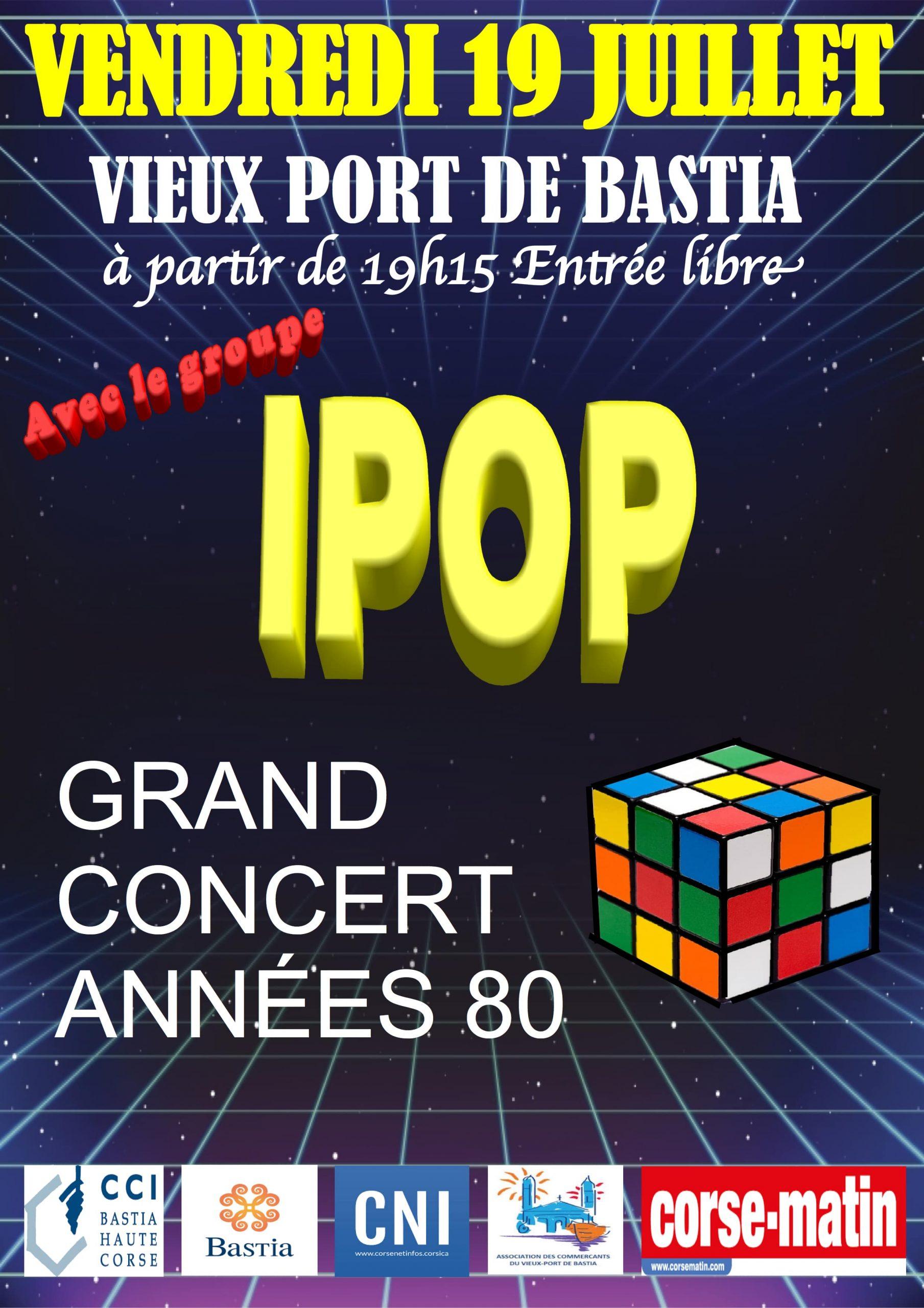 "Concert du groupe IPOP ""Années 80"" Maurice Bastid et Carine Dispenseri"