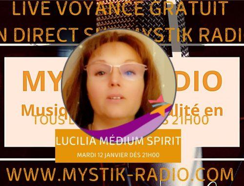 Live voyance gratuit Lucilia médium spirit en direct sur Mystik Radio 12.01.2021