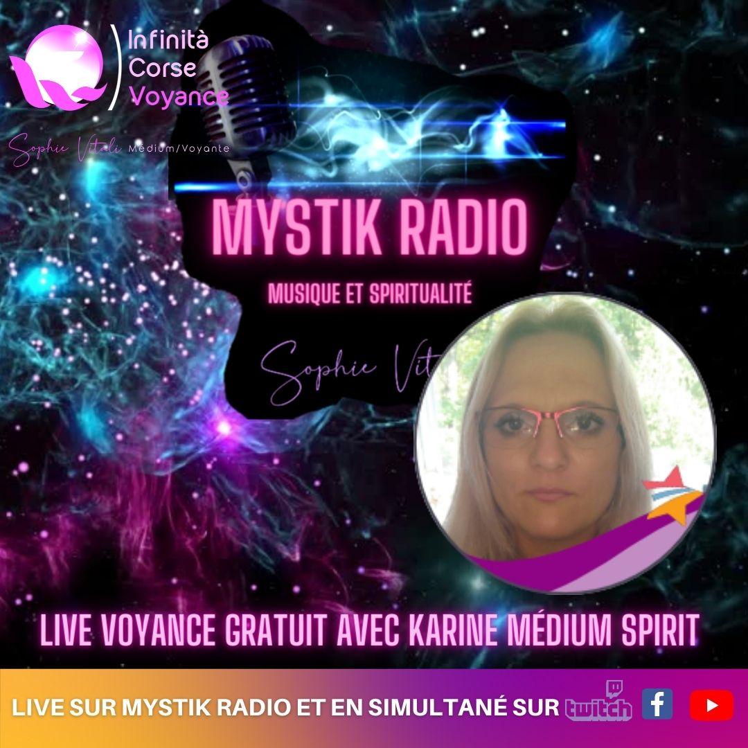 Voyance gratuite en ligne avec Karine médium spirit sur Mystik radio / Sophie Vitali