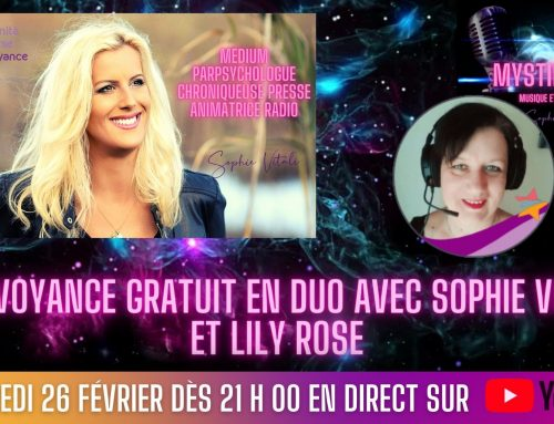 Live voyance gratuit en direct sur YouTube avec Sophie Vitali et Lily Rose 26.02.2021