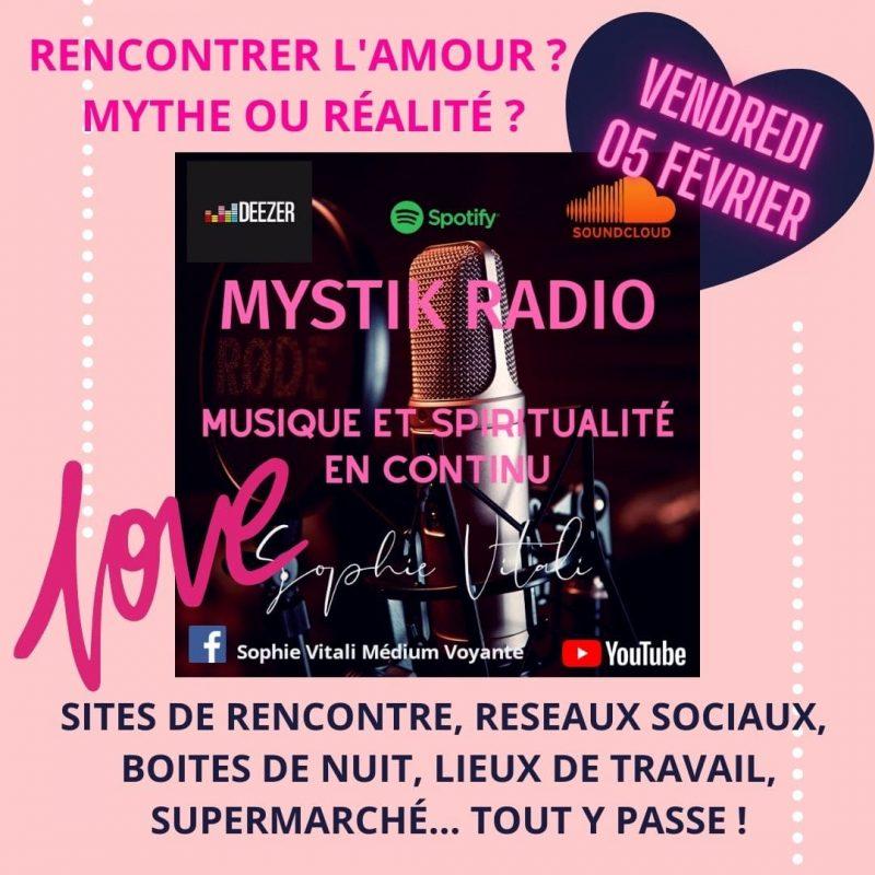 Rencontrer l'amour ? Mythe ou réalité ? Animée par Sophie Vitali en direct sur Mystik Radio 05.02.2021