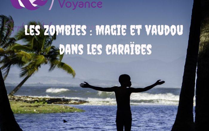 Les zombies : magie et vaudou dans les Caraïbes