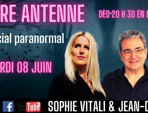 Libre antenne spécial paranormal avec Sophie Vitali & Jean-Didier  08.06.2021