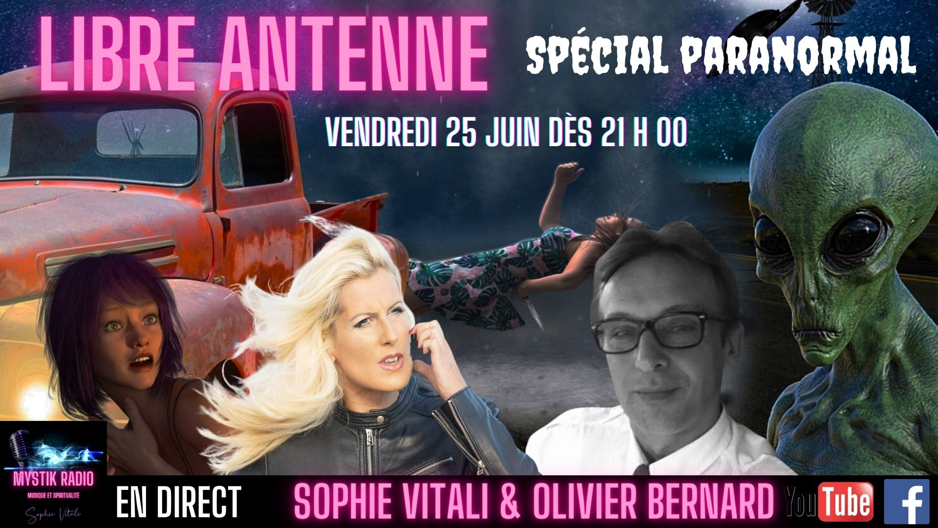 libre antenne spécial paranormal animé par Sophie Vitali et Olivier Bernard