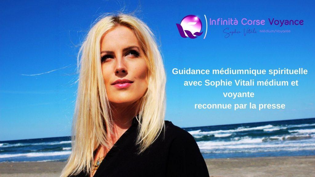 Guidance médiumnique spirituelle avec Sophie Vitali célèbre médium et voyante corse à seulement 0.40 € la minute !