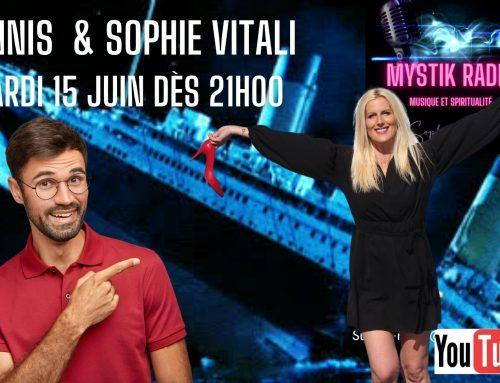 Sophie Vitali & Yannis en direct sur Mystik Radio pour le live voyance gratuite  15.06.2021