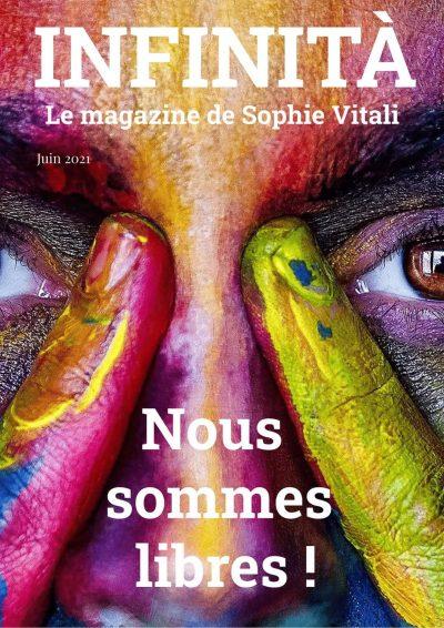 Infinità, le magazine de Sophie Vitali juin 2021 : Qui est Philippe Ferrer ? Olivier Bernard, Jean-Didier médium,médiumnité vibrale, chasseur de fantôme !