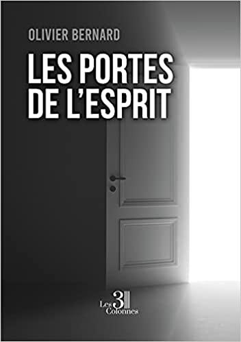 Les portes de l'esprit / auteur Olivier Bernard