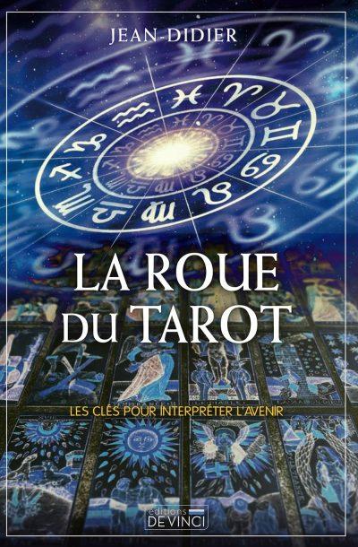 La roue du tarot / Auteur Jean-Didier médium