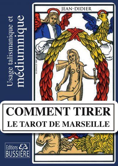 Comment tirer le tarot de Marseille ? avec Jean-Didier auteur et médium
