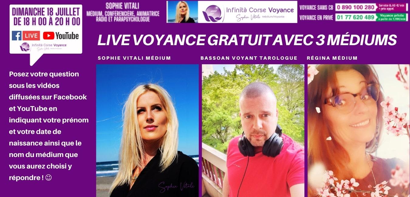 Live voyance gratuite avec Sophie Vitali, bassoan et Régina en direct sur Facebook et Youtube le dimanche 18 juillet de 18 h 00 à 20 h 00.