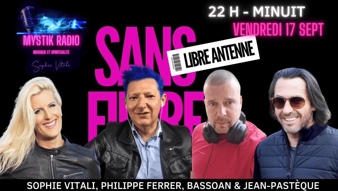 SANS FILTRE, l'émission avec Sophie Vitali, Philippe Ferrer, Bassoan et Jean Pastèque sur Mystik Radio