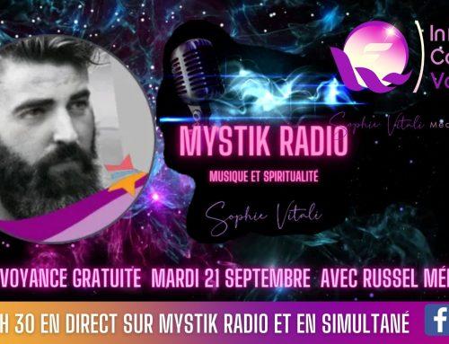 Live voyance gratuite par téléphone avec Russel Médium en direct sur Mystik Radio 21.09.2021