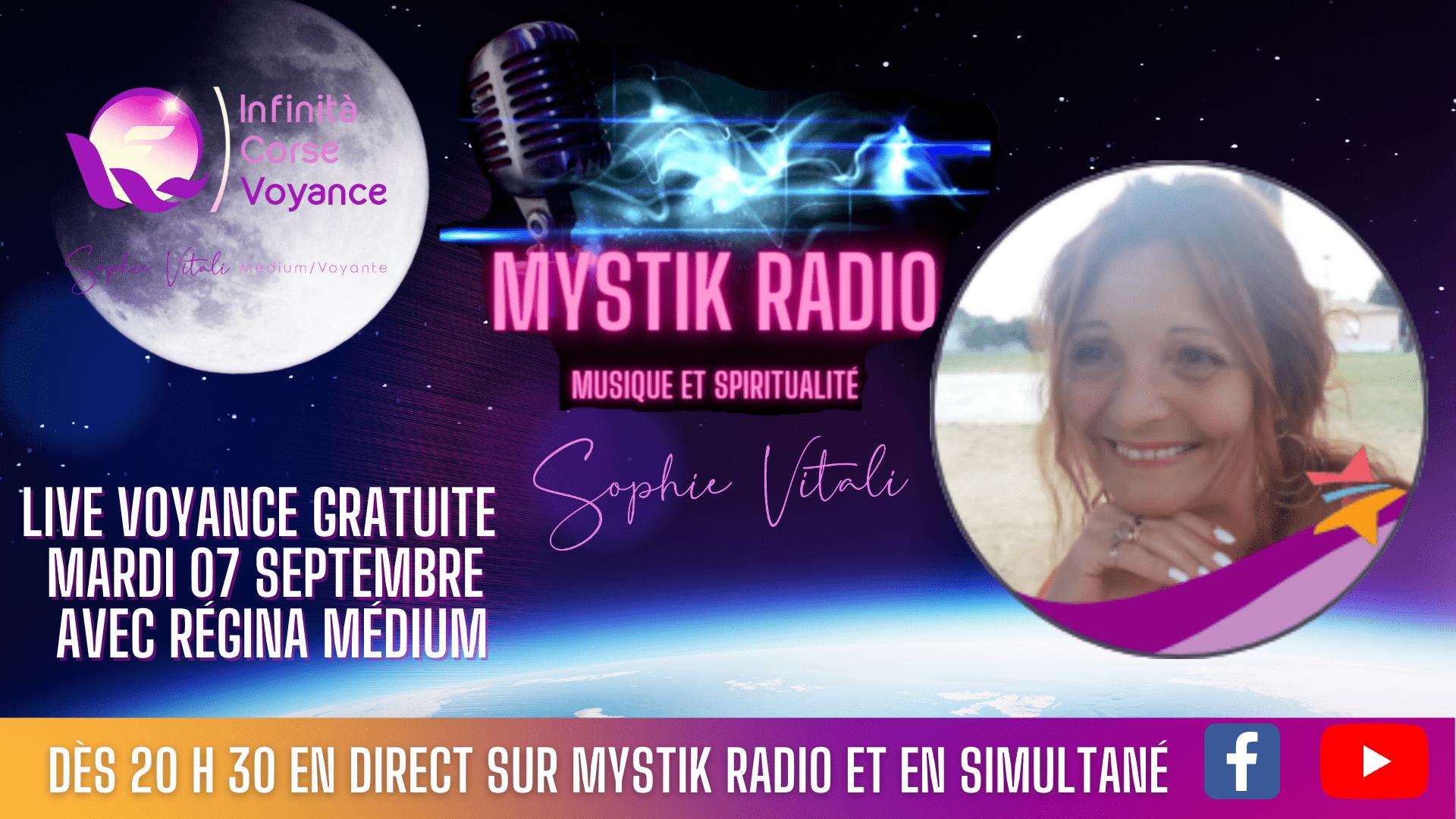 Voyance gratuite par téléphone avec Régina médium cartomancienne mardi 07 septembre sur Mystik Radio présentée par Sophie Vitali