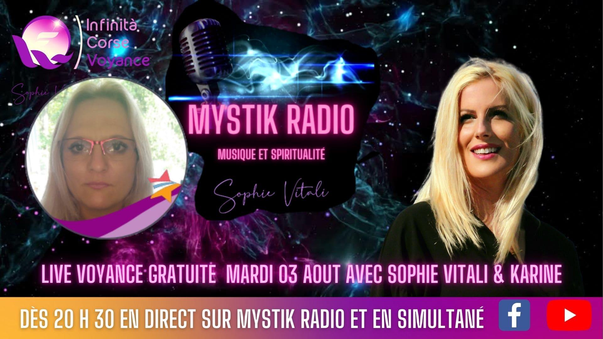 Nouveau live voyance gratuite avec Sophie Vitali célèbre médium et Karine médium cartomancienne en direct sur Mystik Radio