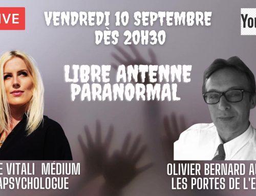 Libre antenne Paranormal avec Sophie Vitali médium parapsychologue et Olivier Bernard auteur du livre : Les portes de l'esprit.