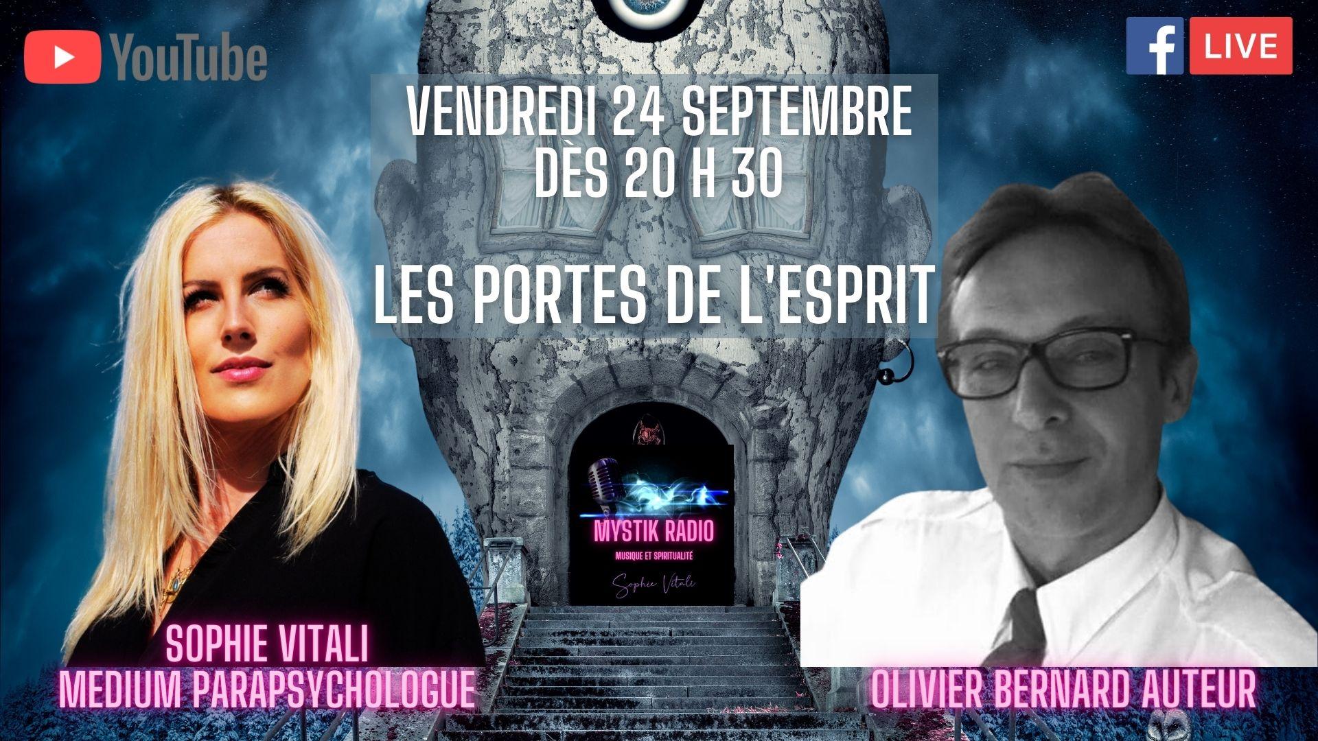 """Sophie Vitali reçoit Olivier Bernard auteur de l'ouvrage """"Les portes de l'esprit"""""""