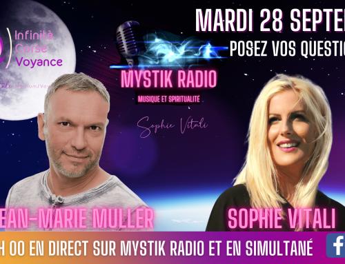 Sophie Vitali & Jean-Marie Muller répondent à vos questions en direct sur Mystik Radio  28.09.2021