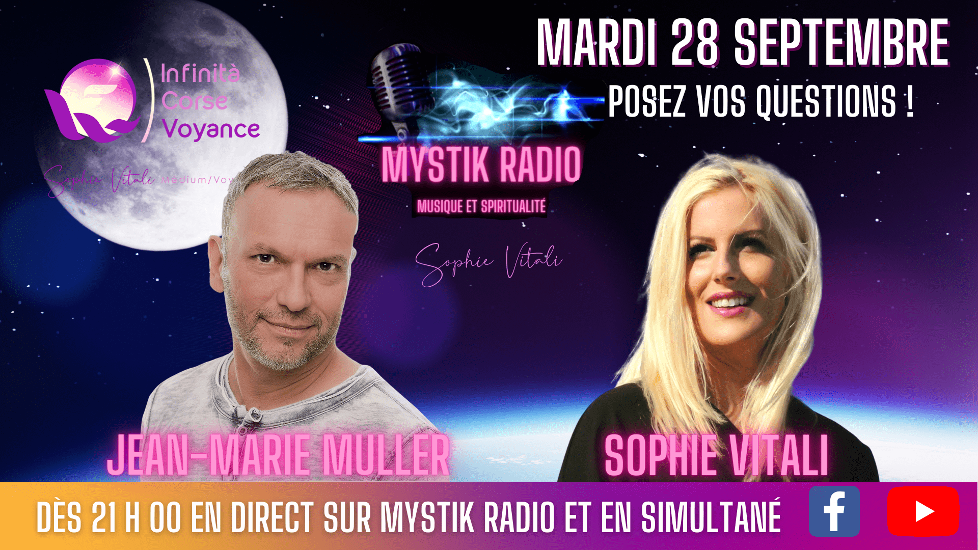 Sophie Vitali & jean-Marie Muller répondent à vos questions en direct le mardi 28 septembre dès 21 h 00 sur Mystik Radio.