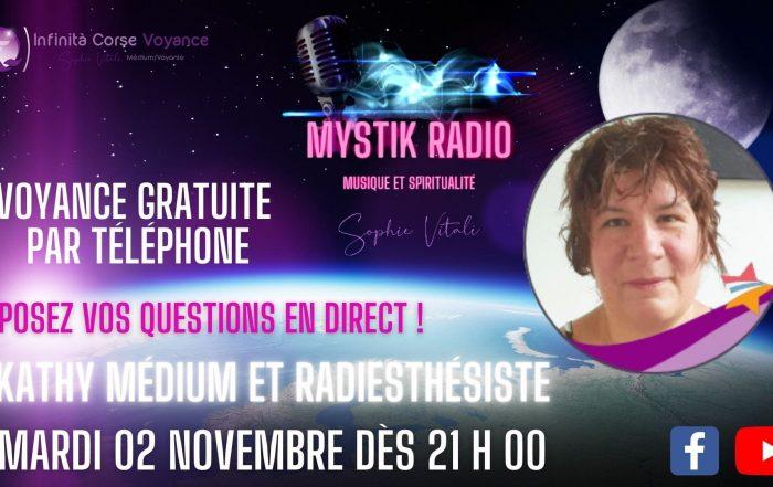 Kathy médium répond à votre question le mardi 12 octobre 2021 dès 21 h 00 sur Mystik Radio ! Sophie Vitali et ses meilleurs voyants