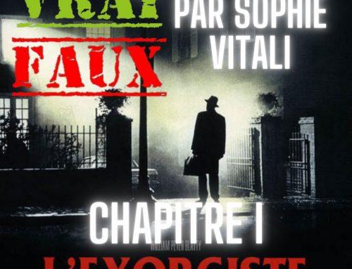 Le film d'horreur L'exorciste : sa véritable histoire par Sophie Vitali parapsychologue