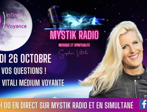Sophie Vitali répond à vos questions en direct sur Mystik Radio le 26 octobre 2021 dès 21 h 00