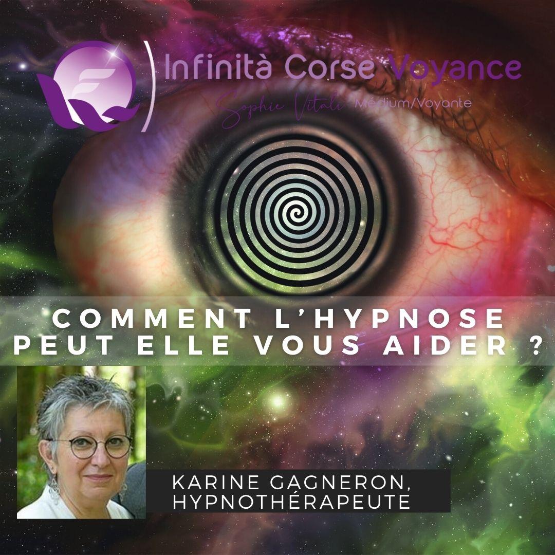 Comment l'hypnose peut elle vous aider ?Karine Gagneron, hypnothérapeute
